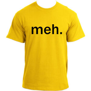 Meh-Funny-T-Shirts-Geek-Nerd-Sarcastic-Attitude-T-shirt-For-Men