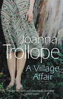 A Village Affair by Joanna Trollope (Paperback, 1990)