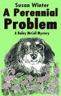 A Perennial Problem by Susan Winter (Paperback / softback, 2000)