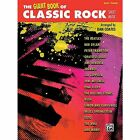 The Giant Classic Rock Piano Sheet Music Collection: Piano/Vocal/Guitar by Alfred Publishing (Paperback / softback, 2013)