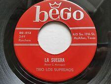 """TRIO LOS SUPREMOS - La Suegra / Como Buena Oracion RANCHERA Tex-Mex 7"""" BEGO"""