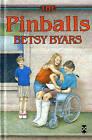 The Pinballs by Betsy Byars (Hardback, 1992)