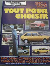 L'AUTO JOURNAL 1976 17 ESSAI CITROEN CX PRESTIGE VOLVO 343 DL GRAND PRIX ITALIE