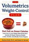 The Volumetrics Weight Control Plan: Feel Full on Fewer Calories by Barbara J. Rolls, Robert A. Barnett (Paperback, 2000)