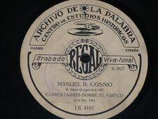 TALKING 78 rpm RECORD Archivo de la Palabra MANUEL B. COSSIO Madrid 1931 RARE