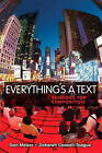 Everything's a Text: Readings for Composition by Dan Melzer, Deborah Coxwell-Teague (Paperback, 2010)