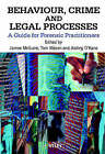 Behaviour, Crime and Legal Processes: A Guide for Forensic Practitioners by John Wiley and Sons Ltd (Hardback, 2000)