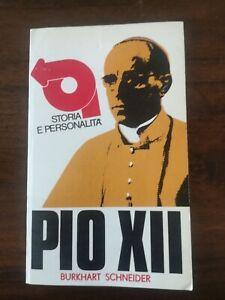 Pio XII pace opera della giustizia Burkhart Schneider edizioni paoline