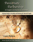 Passionate Partnership: Couple's Workbook: A Group Study on Sexuality and Intimacy for Married Couples by Vickie Sloderbeck (Paperback / softback, 2008)