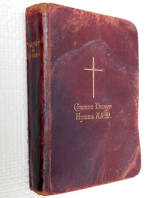 Common Prayer Hymns Ancient and Modern Edwardian leather bound book INCOMPLETE