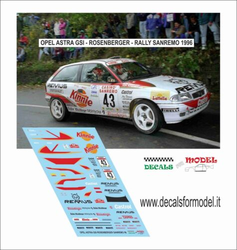 DECALS 1//43 OPEL ASTRA GSI ROSENBERGER RALLY SANREMO 1996