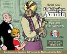 Complete Little Orphan Annie: v. 6 by Harold Gray (Hardback, 2011)