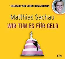 1 von 1 - Wir tun es für Geld von Matthias Sachau Taschenbuch kein Hörspiel