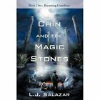 Chin and The Magic Stones 9780595531578 by Luis Salazar Paperback