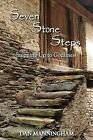 Seven Stone Steps: Stepping Up to Godliness by Dan Manningham (Paperback / softback, 2012)