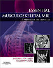 Essential Musculoskeletal MRI: A Primer for the Clinician by Martin Ferrier Young, Michelle Anna Wessely (Hardback, 2010)