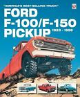 "Ford F-100/F-150 Pickup 1953-1996 : ""America's Best-Selling Truck"" by Robert C. Ackerson (2005, Paperback)"