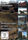 Seefestungen an der Ostseeküste - Forts - Bunker - Festungen (2014)