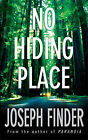 No Hiding Place by Joseph Finder (Paperback, 2006)