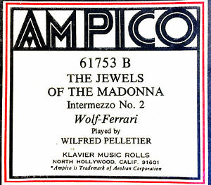 Ampico-THE-JEWELS-OF-THE-MADONNA-61753B-Wilfred-Pelletier-Player-Piano-Roll