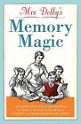 Mrs Dolby's Memory Magic: A Comprehensive Compendium of Tools, Tips and Exercises to Help You Remember Everything by Karen Dolby (Paperback, 2010)
