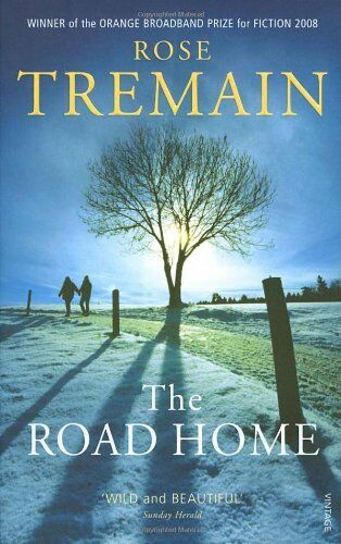 The Road Home By Rose Tremain. 9780701177935