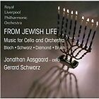 From Jewish Life: Music for Cello & Orchestra