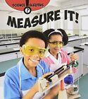Measure It! by Paula Smith (Paperback, 2015)