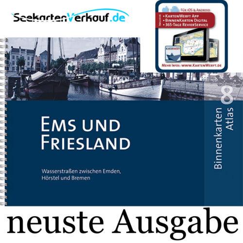 Seekarten Ems und Friesland Kartenwerft BINNENKARTEN ATLAS 8