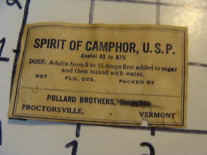 Vintage Original Label: Spirit of Camphor U.S.SP. pollard bro Proctorsville Vt