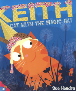 Keith-the-cat-with-the-magic-hat-by-Sue-Hendra-Paperback-Fast-and-FREE-P-amp-P