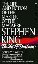 Stephen King: The Art of Darkness: The Life and Fiction of the Master of Macabre