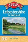 Pocket Pub Walks Leicestershire & Rutland by Jean Patefield (Paperback, 2011)