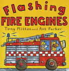 Flashing Fire Engines by Tony Mitton (Paperback, 2000)