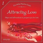 The Holly Psychic Guide to Attracting Love: Steps and Affirmations to Prepare You for Love by Holly Gill (Paperback, 2013)