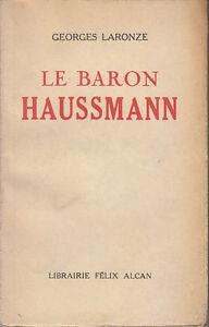 C1-Paris-SECOND-EMPIRE-Laronze-LE-BARON-HAUSSMANN-NAPOLEON-III-Exemplaire-SP