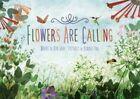 Flowers are Calling by Rita Gray (Hardback, 2015)