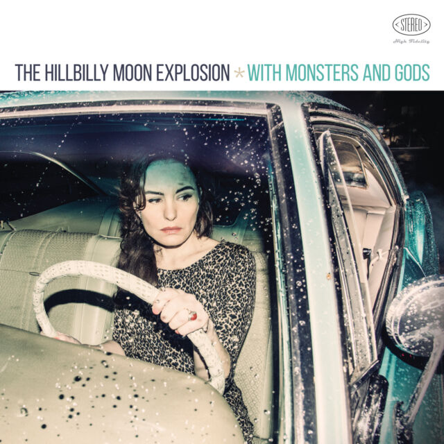 HILLBILLY MOON EXPLOSION 'With Monsters and Gods' 180g vinyl LP new 2016, sealed