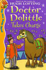Dr Dolittle Takes Charge by Charlie Sheppard, Hugh Lofting (Paperback, 2000)