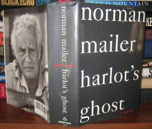 Mailer, Norman HARLOT'S GHOST  1st Edition 1st Printing