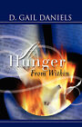 A Hunger from Within by D Gail Daniels (Paperback / softback, 2008)