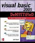 Visual Basic 2005 Demystified by Jeff Kent (Paperback, 2006)