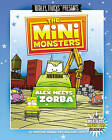 The Minimonsters - Alex Meets Zorba: A Metal Monsters Reader by Christine Demaio-Rice (Paperback / softback, 2009)