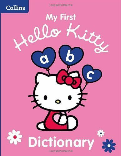 Collins My First Hello Kitty Dictionary (Collins Hello Kitty) By Collins Dictio