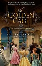 Newport Gilded Age: A Golden Cage by Shelley Freydont (2016, Paperback)