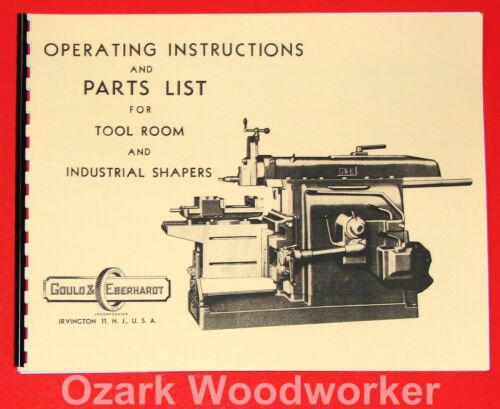 GOULD /& EBERHARDT Tool Room Industrial Metal Shaper Instruction Part Manual 1000