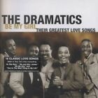 Be My Girl: Their Greatest Love Songs by The Dramatics (CD, Jan-1998, Hip-O)