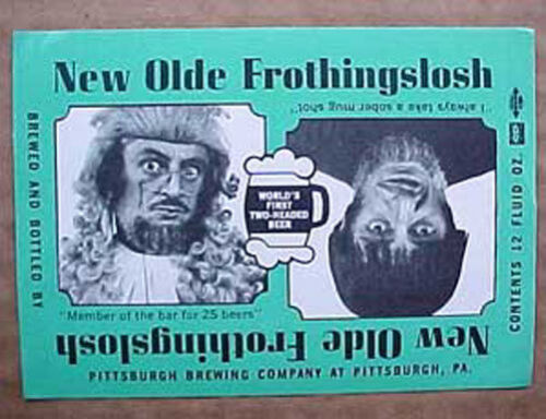 Pittsburgh SOBER MUG SHOT OLDE FROTHINGSLOSH ALE Beer LABEL PENNSYLVANIA
