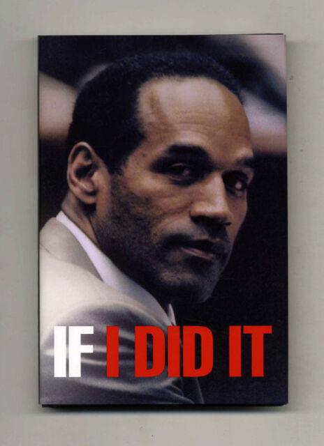 If I Did It by OJ Simpson - True First Edition