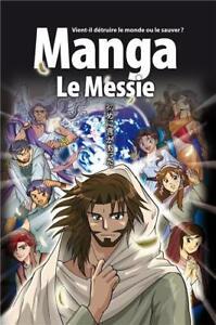 Manga-Le-messie-Vient-il-detruire-le-monde-ou-le-sauver-BLF-Bible